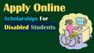 International Scholarships for Disabled Students 2020